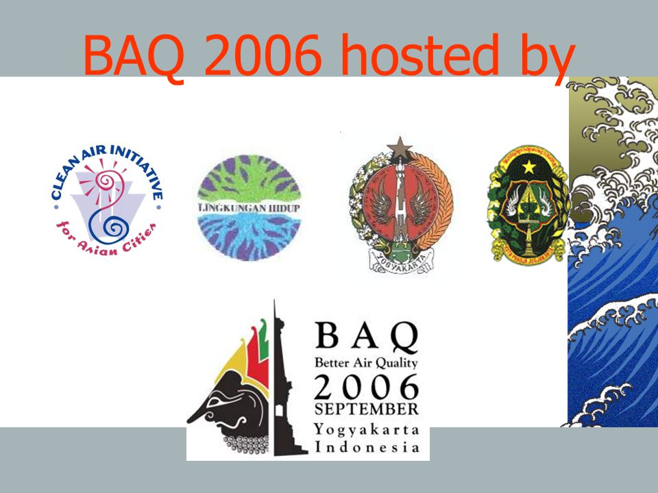 BAQ 2006 hosted by 20 March 2006 Sustainable Urban Mobility in Asia