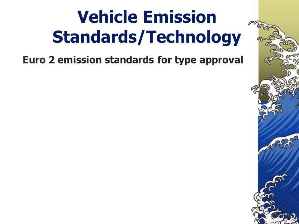 Vehicle Emission Standards/Technology