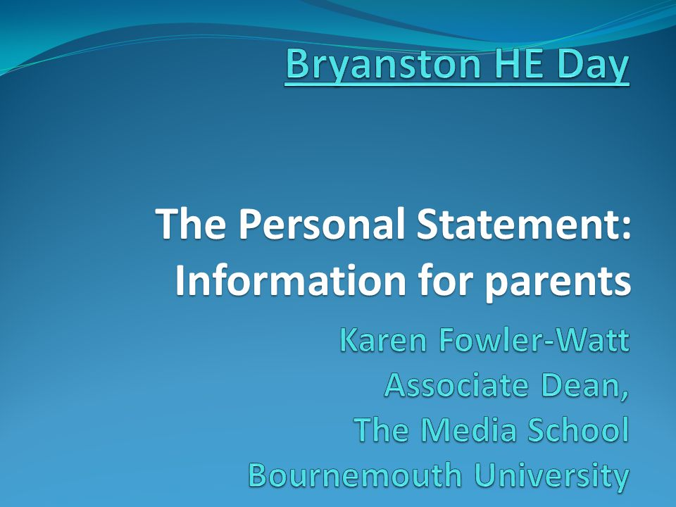 The Personal Statement: Information for parents