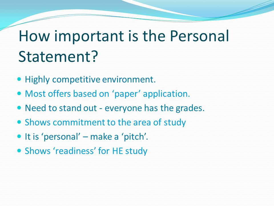 How important is the Personal Statement