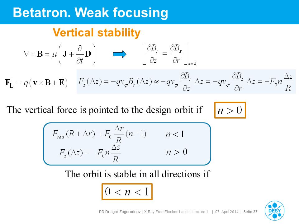 Betatron. Weak focusing