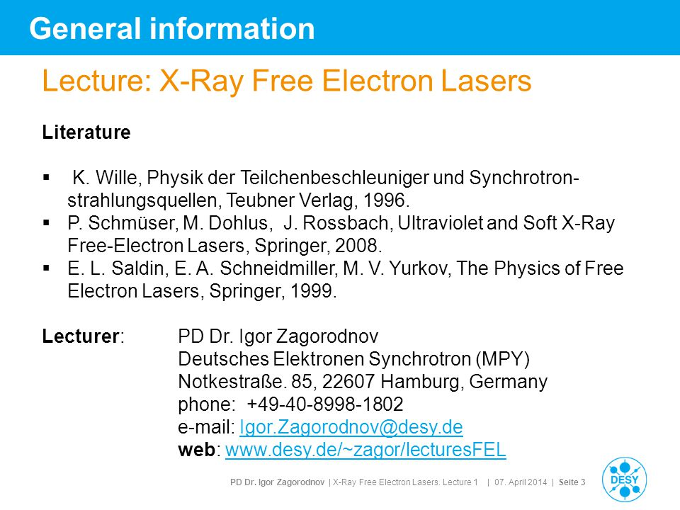 Lecture: X-Ray Free Electron Lasers