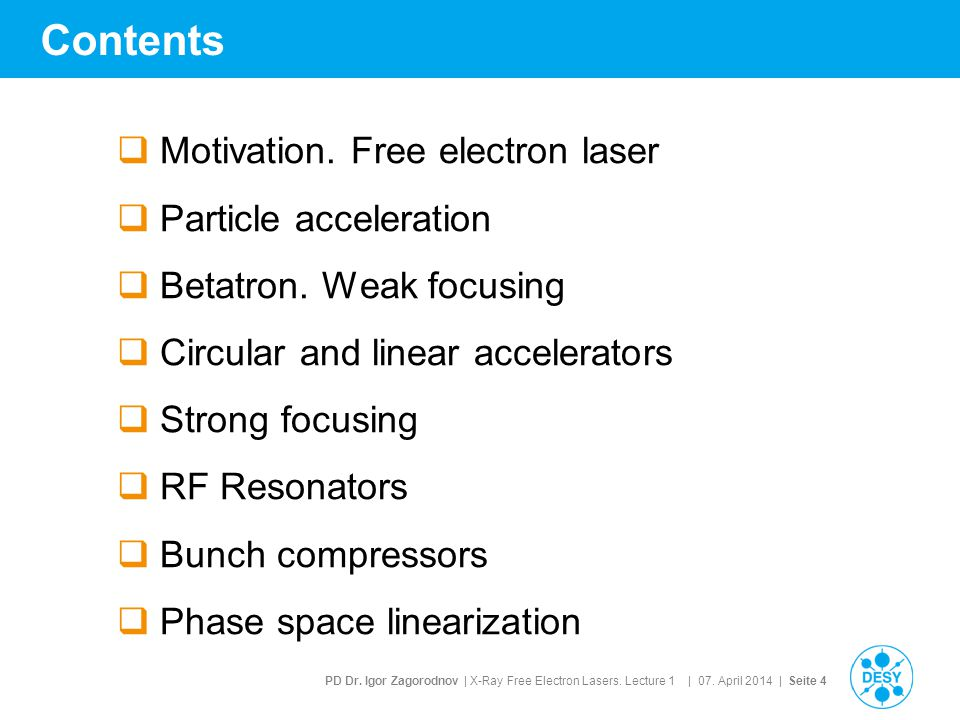 Contents Motivation. Free electron laser Particle acceleration