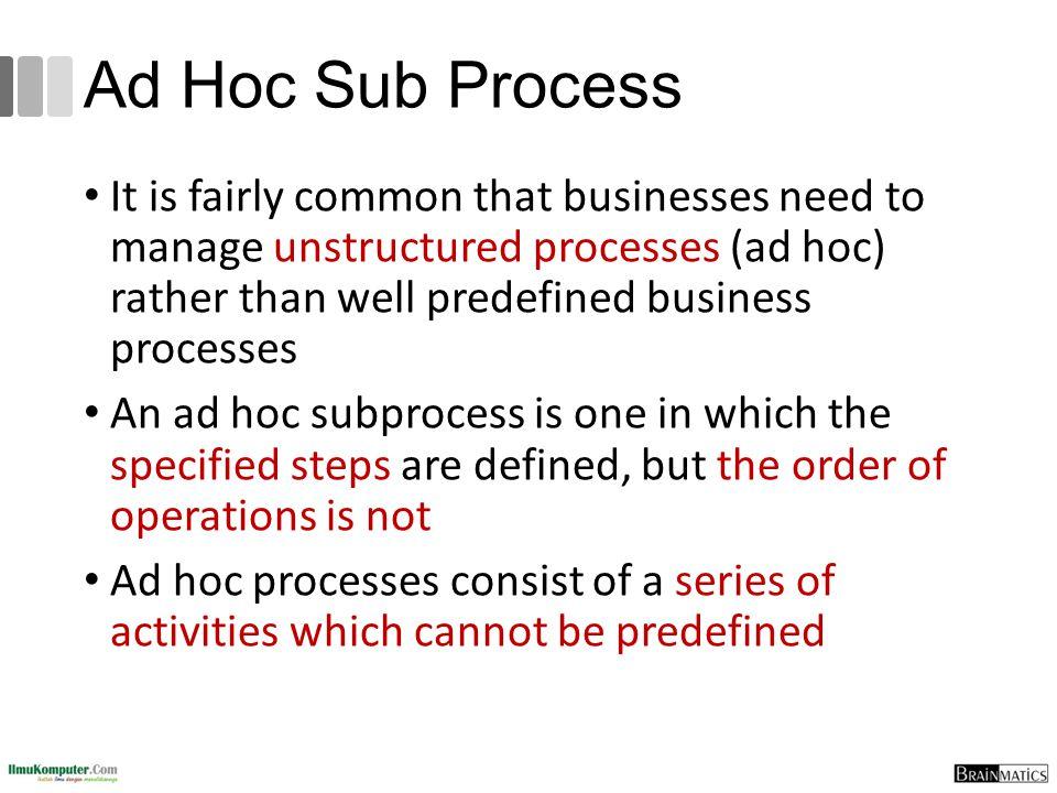 Ad Hoc Sub Process