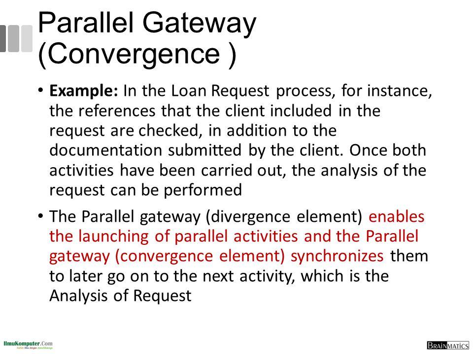 Parallel Gateway (Convergence )