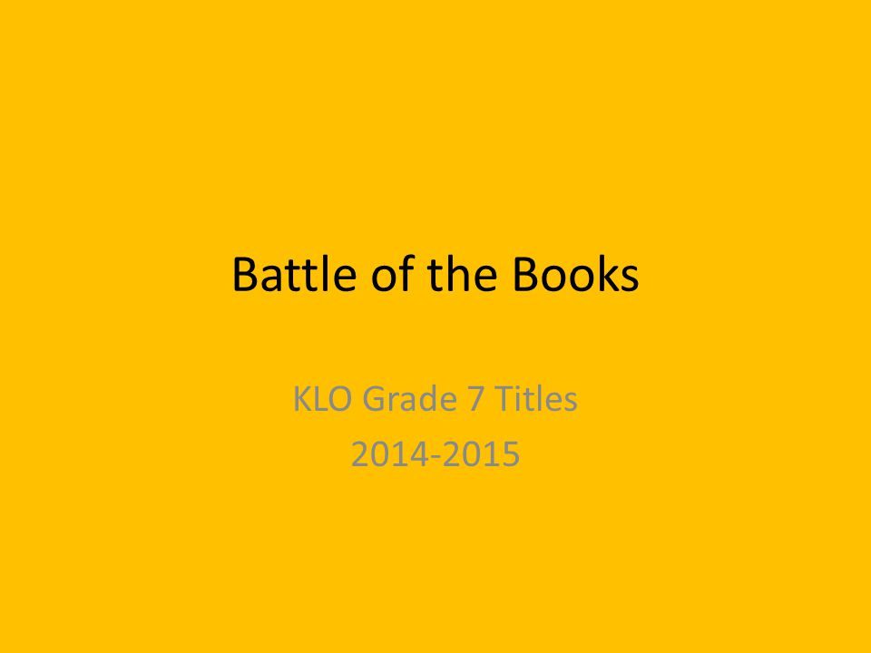 Battle of the Books KLO Grade 7 Titles 2014-2015