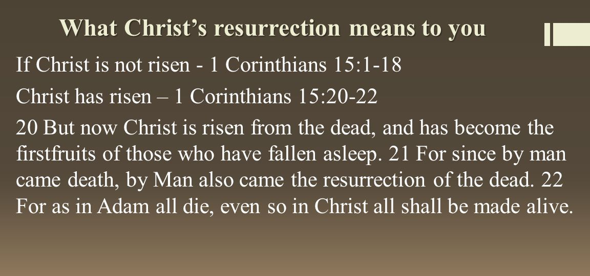 What Christ's resurrection means to you