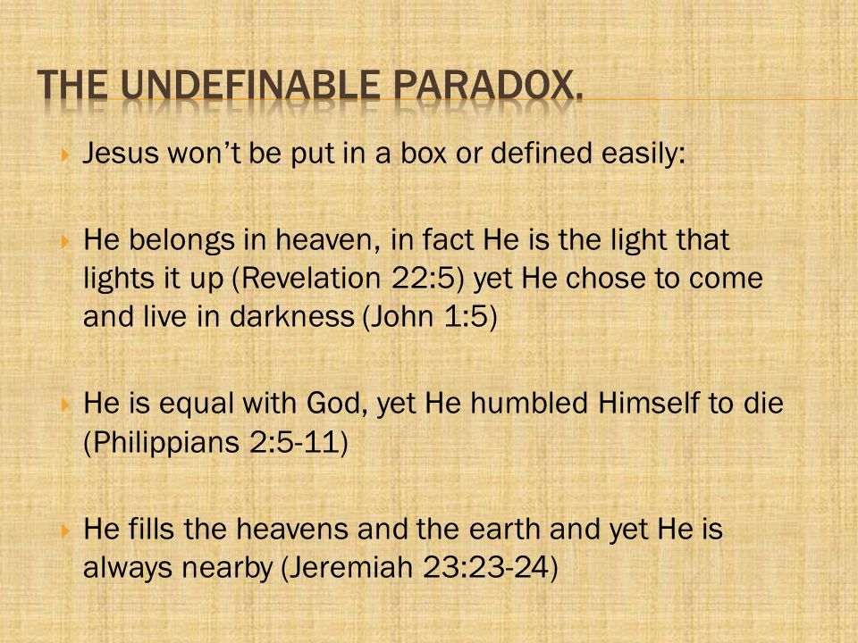 THE UNDEFINABLE PARADOX.