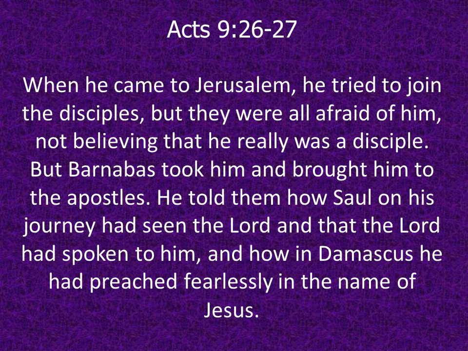 Acts 9:26-27