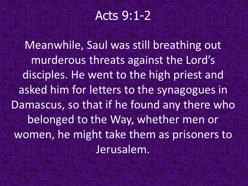Acts 9:1-2