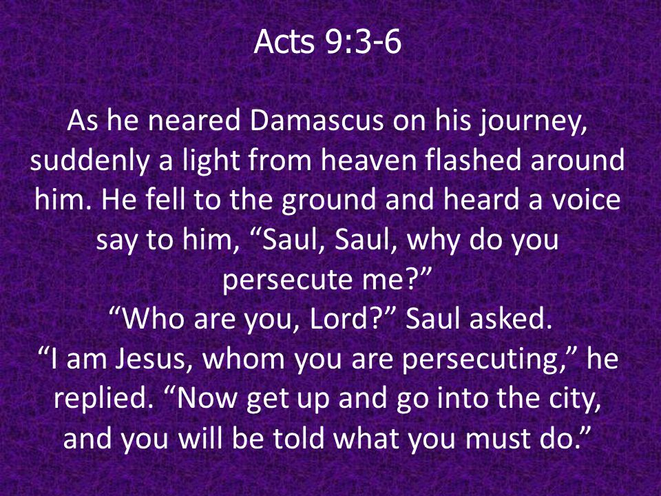 Who are you, Lord Saul asked.