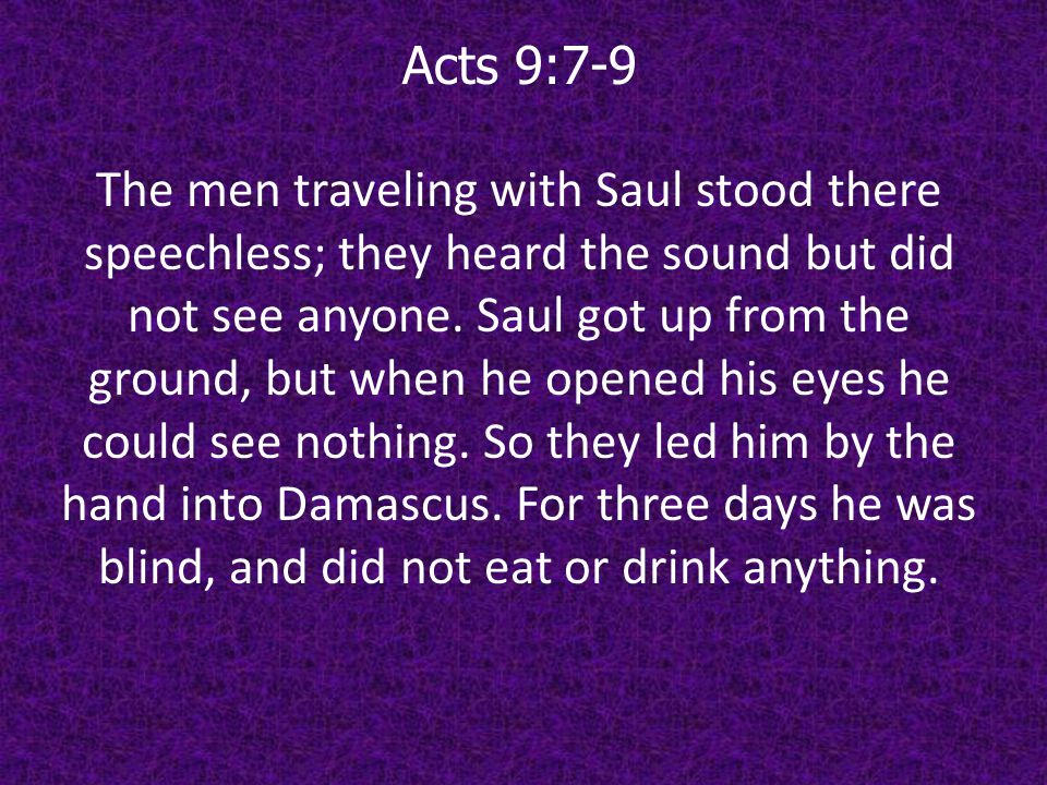 Acts 9:7-9