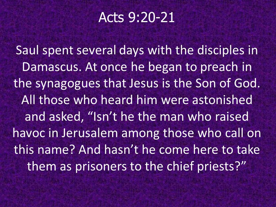 Acts 9:20-21