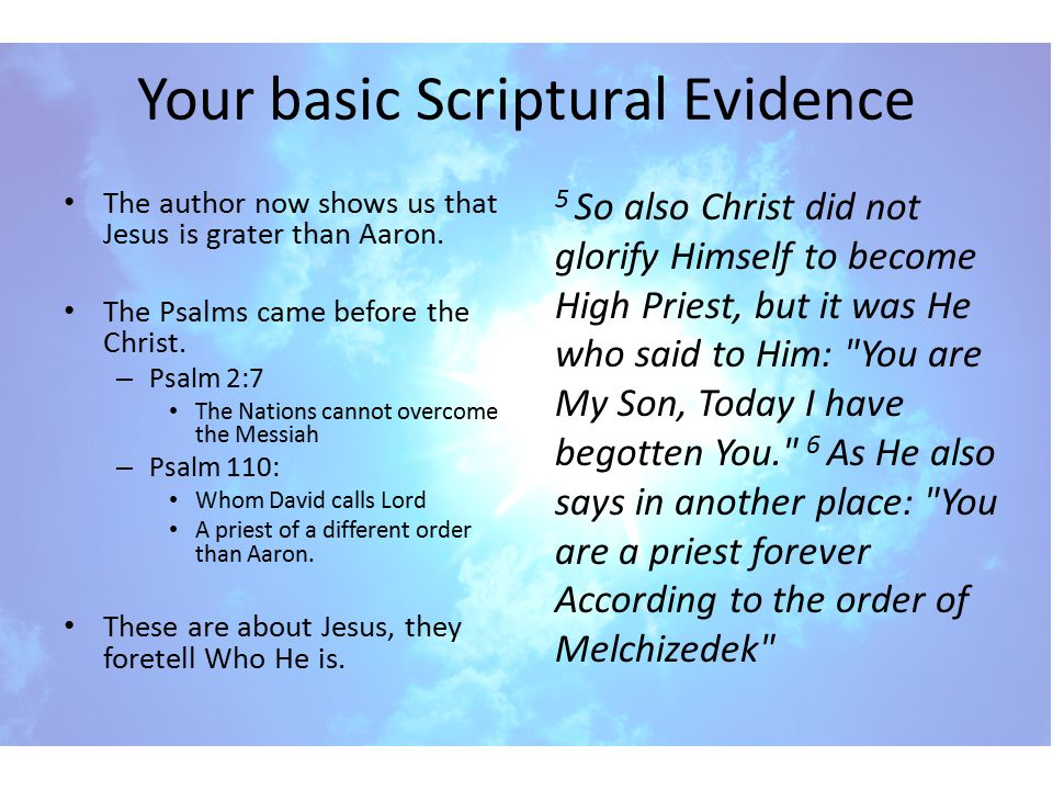Your basic Scriptural Evidence