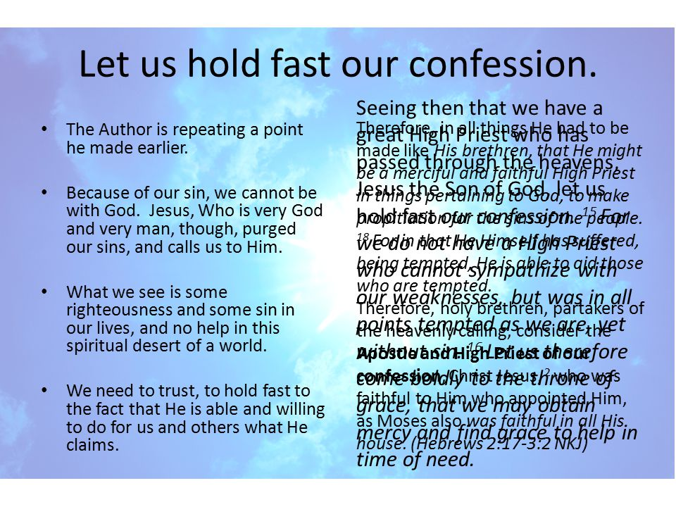 Let us hold fast our confession.
