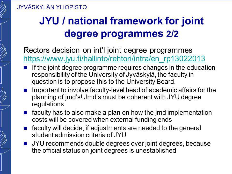 JYU / national framework for joint degree programmes 2/2