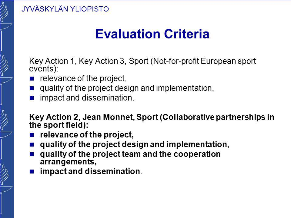 Evaluation Criteria Key Action 1, Key Action 3, Sport (Not-for-profit European sport events): relevance of the project,