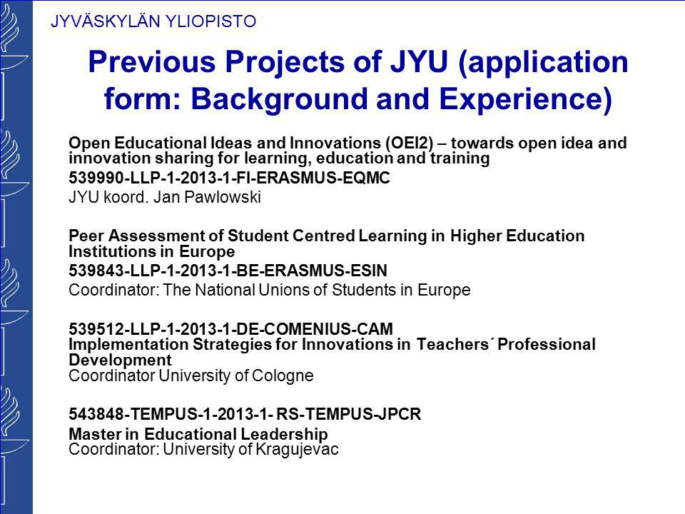 Previous Projects of JYU (application form: Background and Experience)