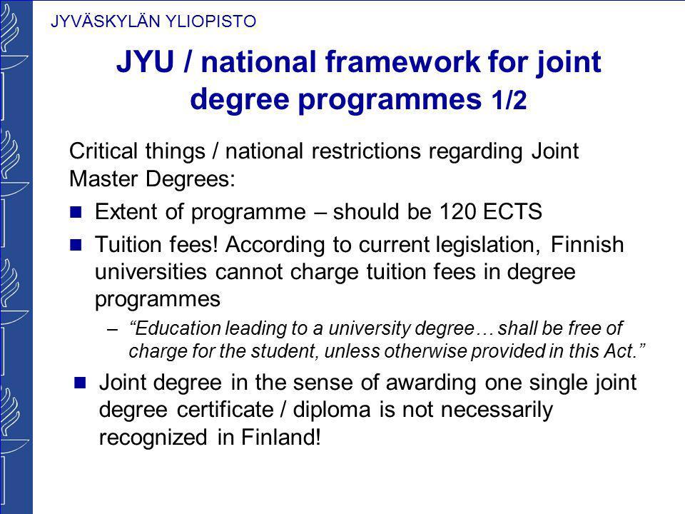 JYU / national framework for joint degree programmes 1/2