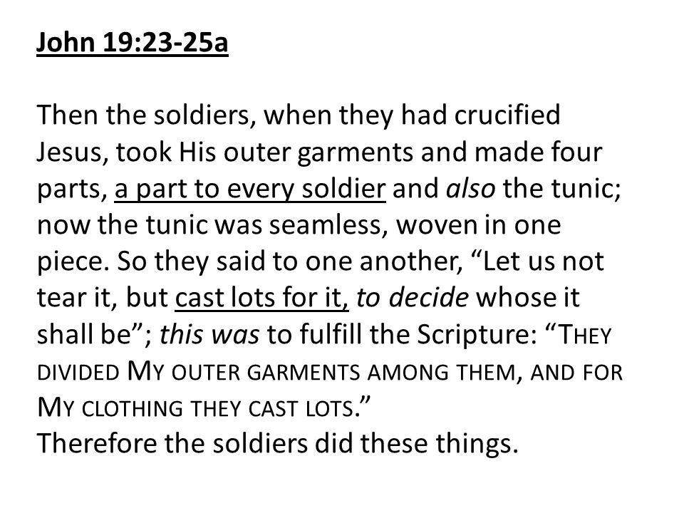 John 19:23-25a