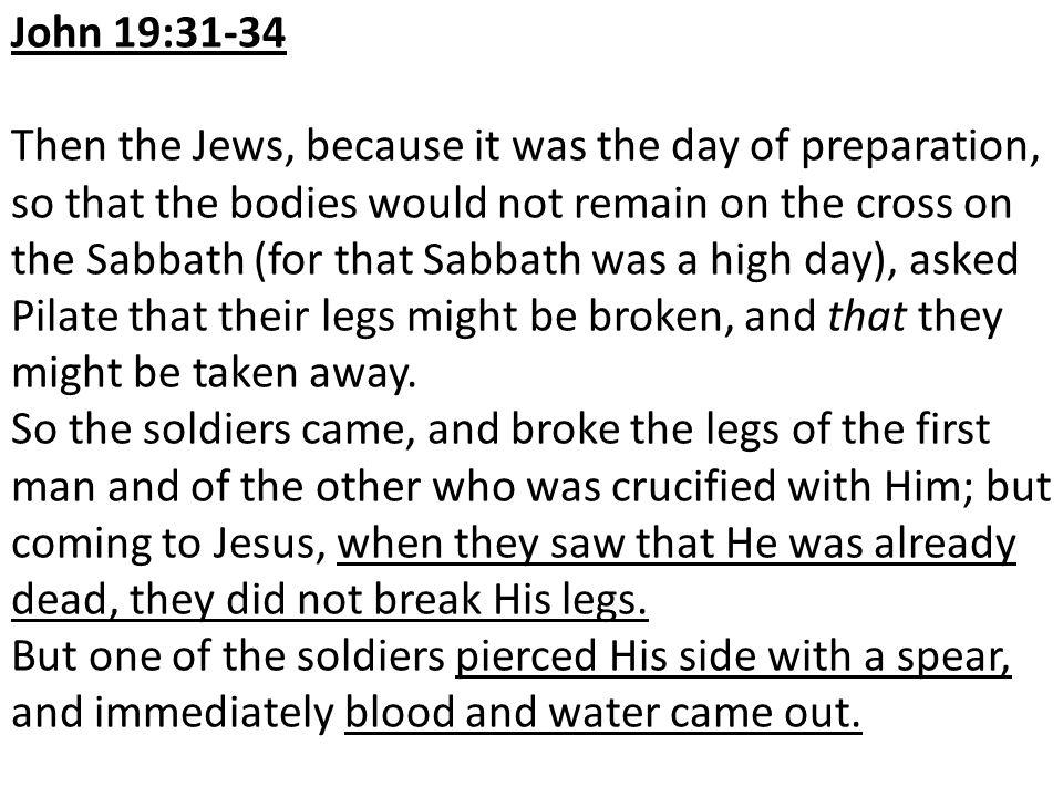 John 19:31-34