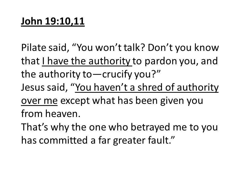 John 19:10,11