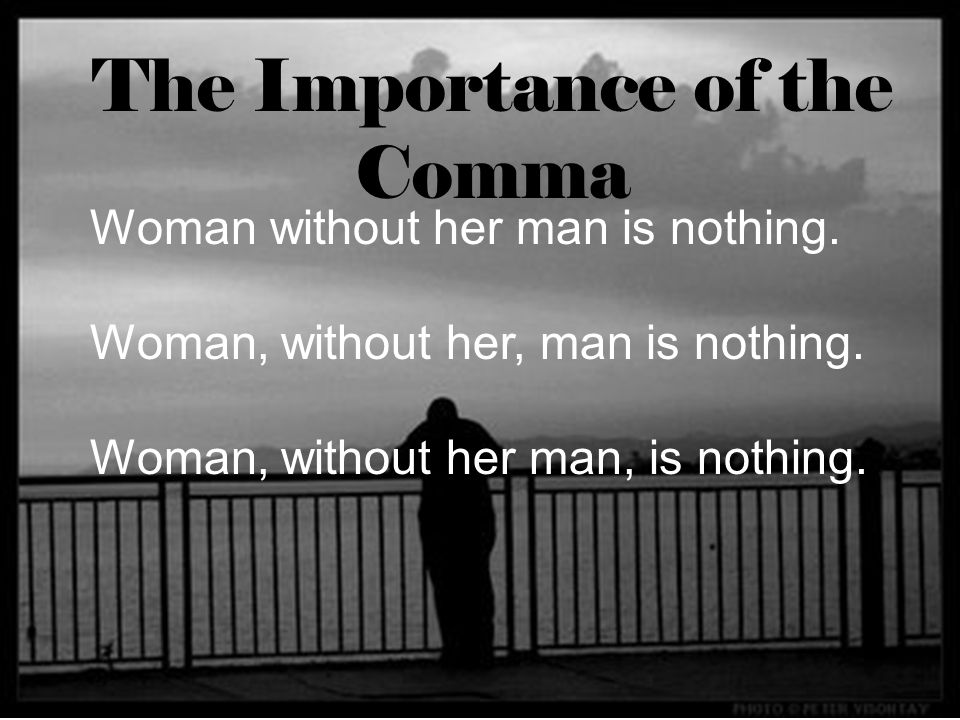 The Importance of the Comma
