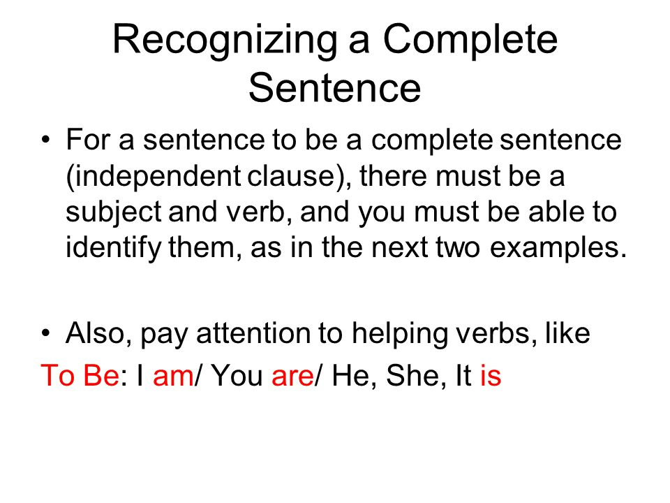 Recognizing a Complete Sentence