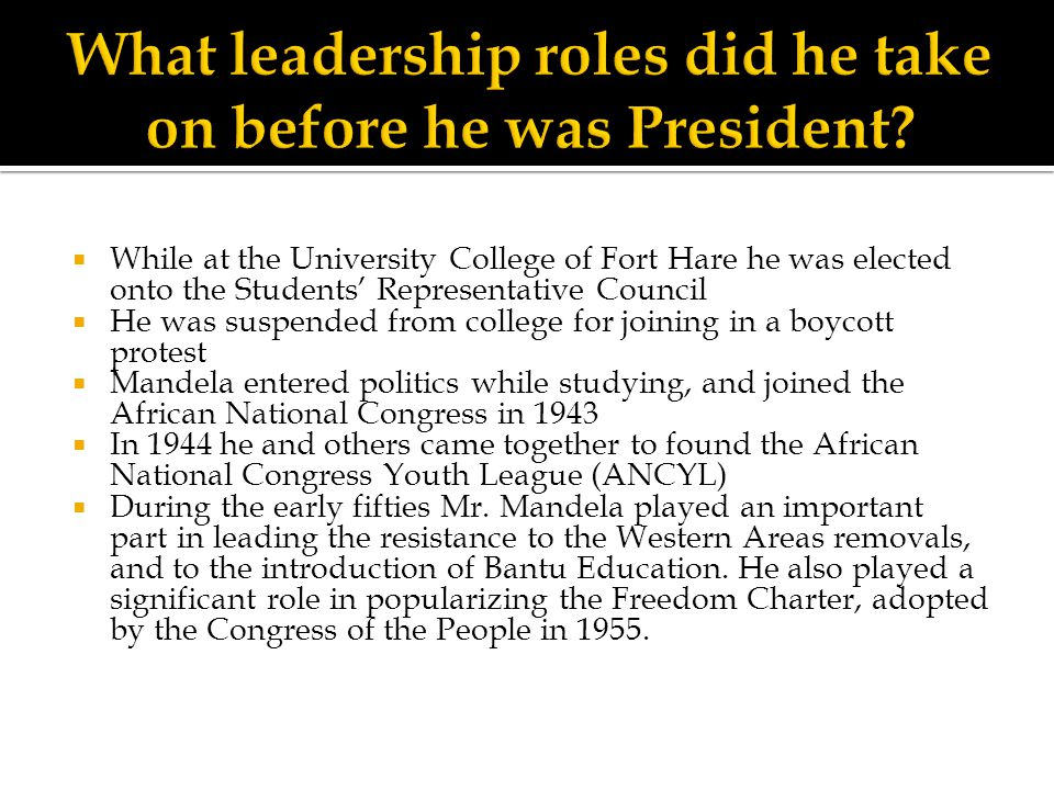 What leadership roles did he take on before he was President