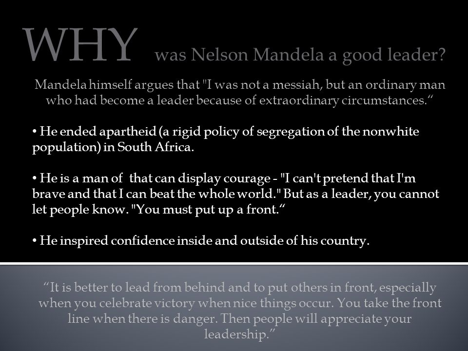 WHY was Nelson Mandela a good leader