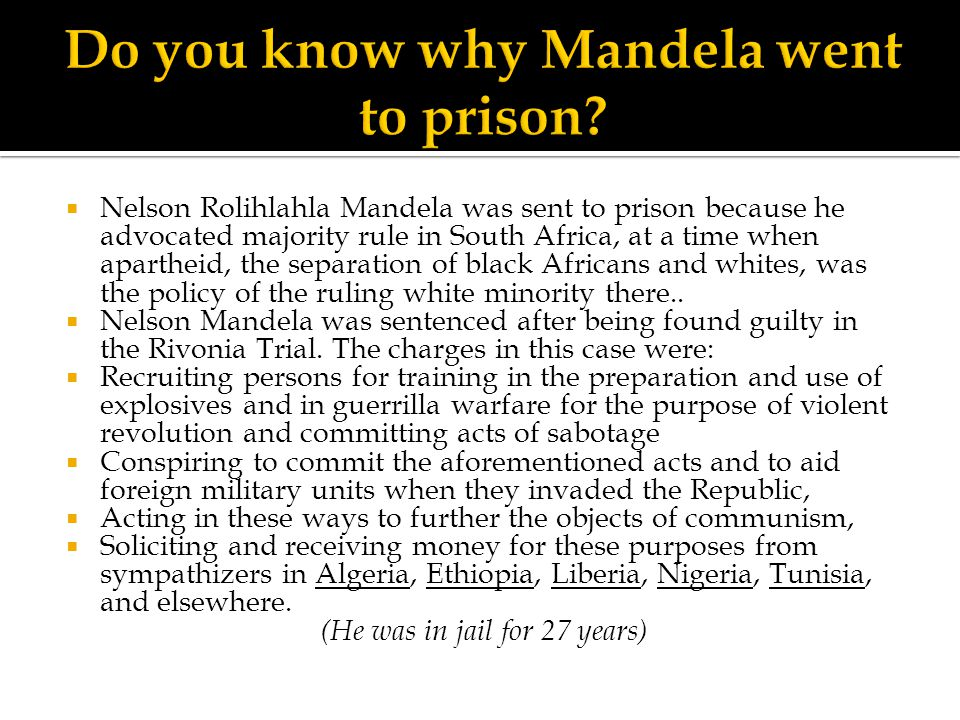 Do you know why Mandela went to prison