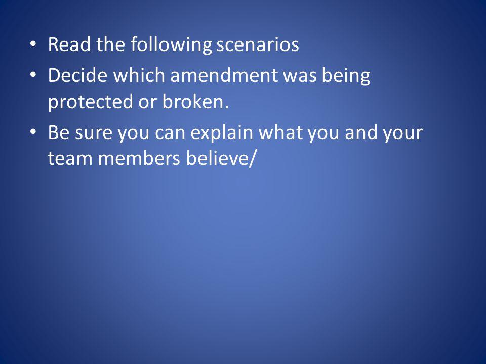 Read the following scenarios