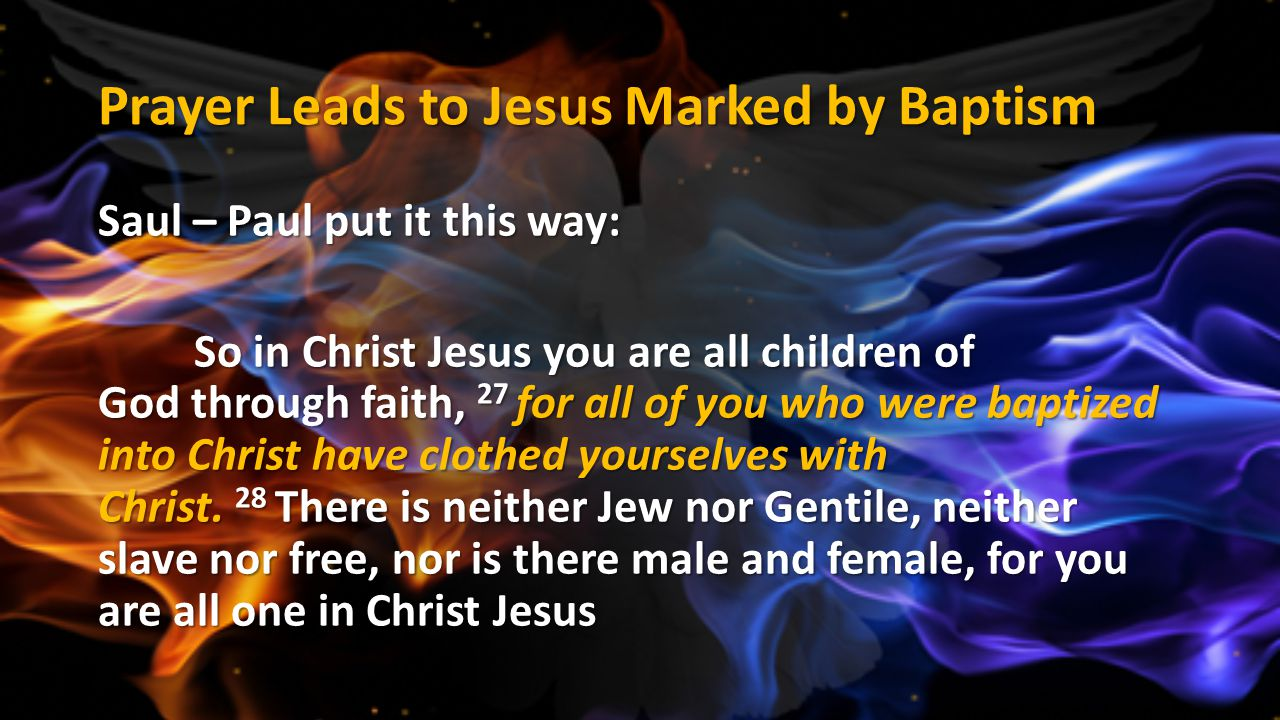 Prayer Leads to Jesus Marked by Baptism