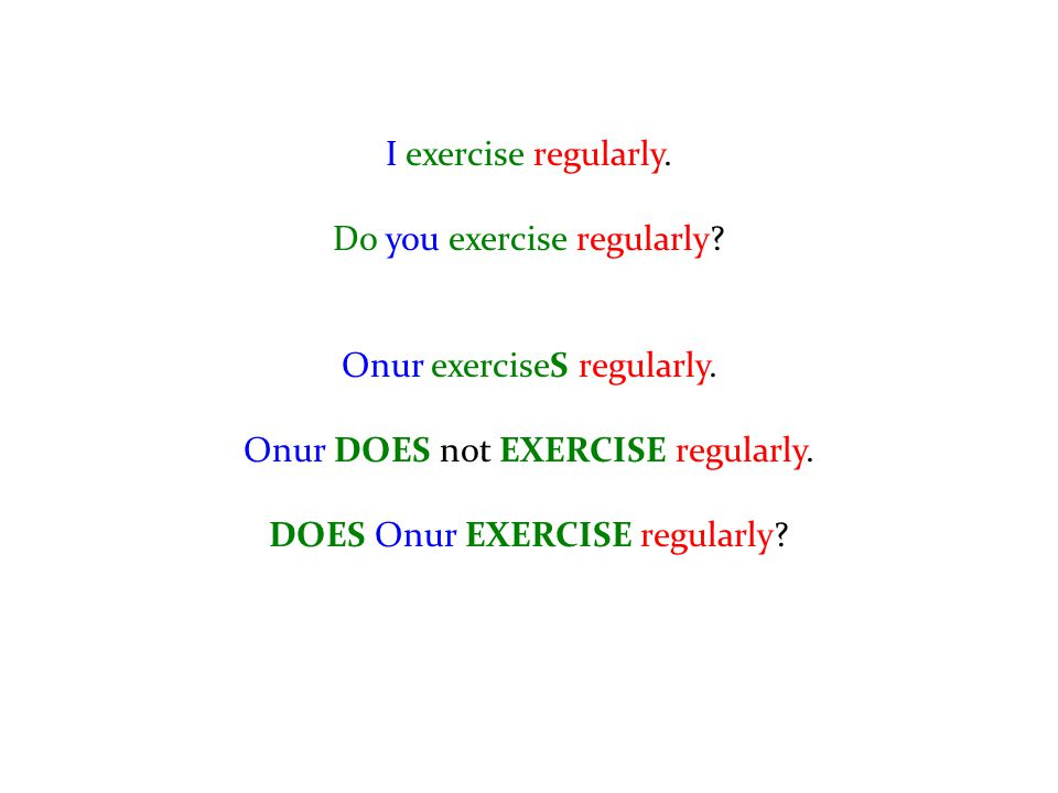 Do you exercise regularly