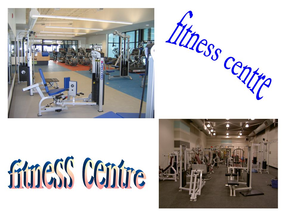 fitness centre fitness centre