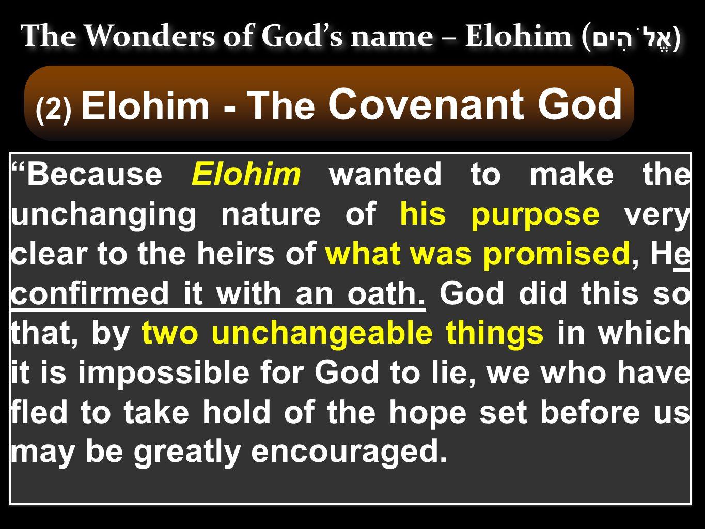 The Wonders of God's name – Elohim (אֱלֹהִים)