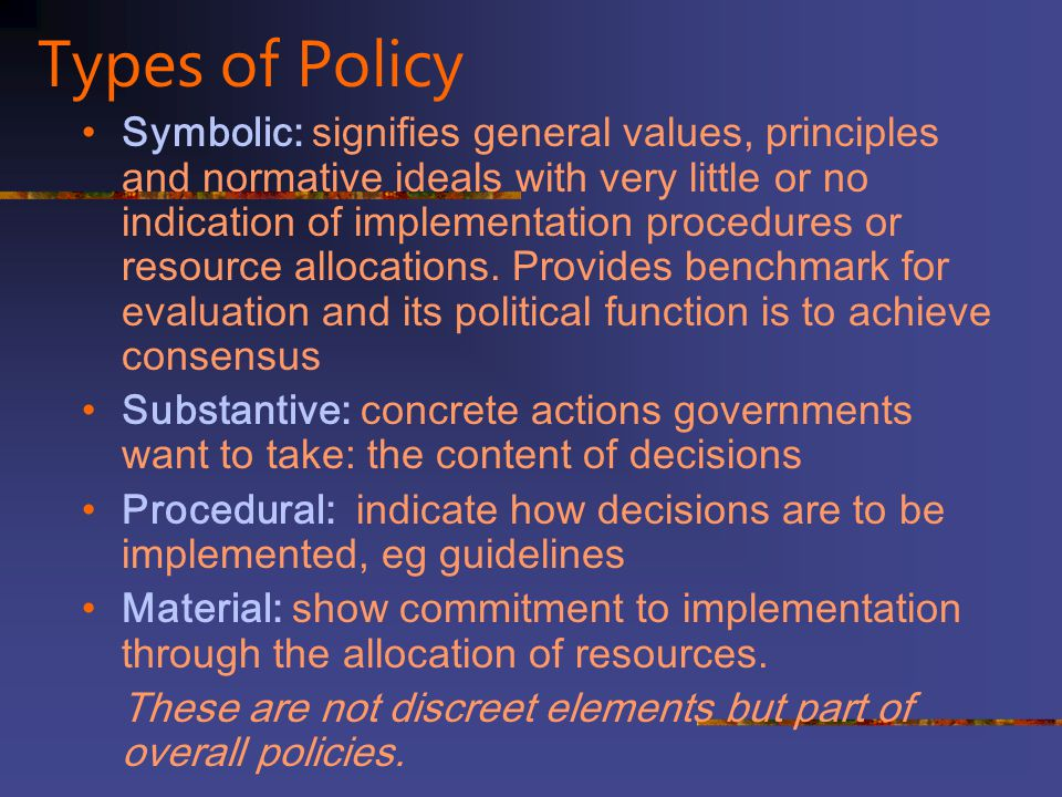 Types of Policy