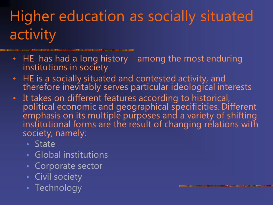 Higher education as socially situated activity