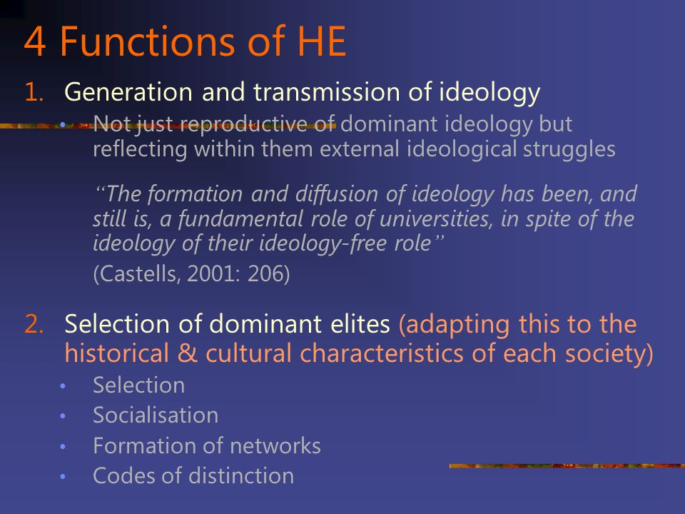 4 Functions of HE Generation and transmission of ideology