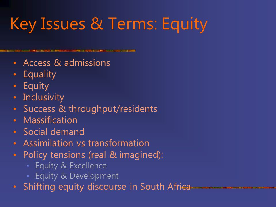 Key Issues & Terms: Equity