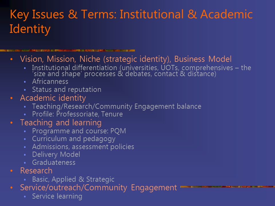 Key Issues & Terms: Institutional & Academic Identity