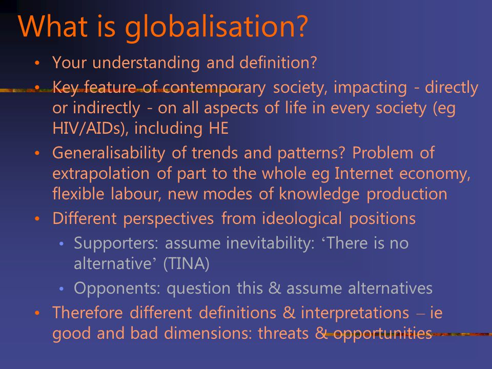 What is globalisation Your understanding and definition