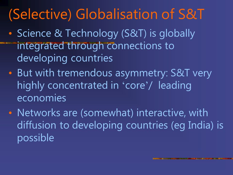 (Selective) Globalisation of S&T