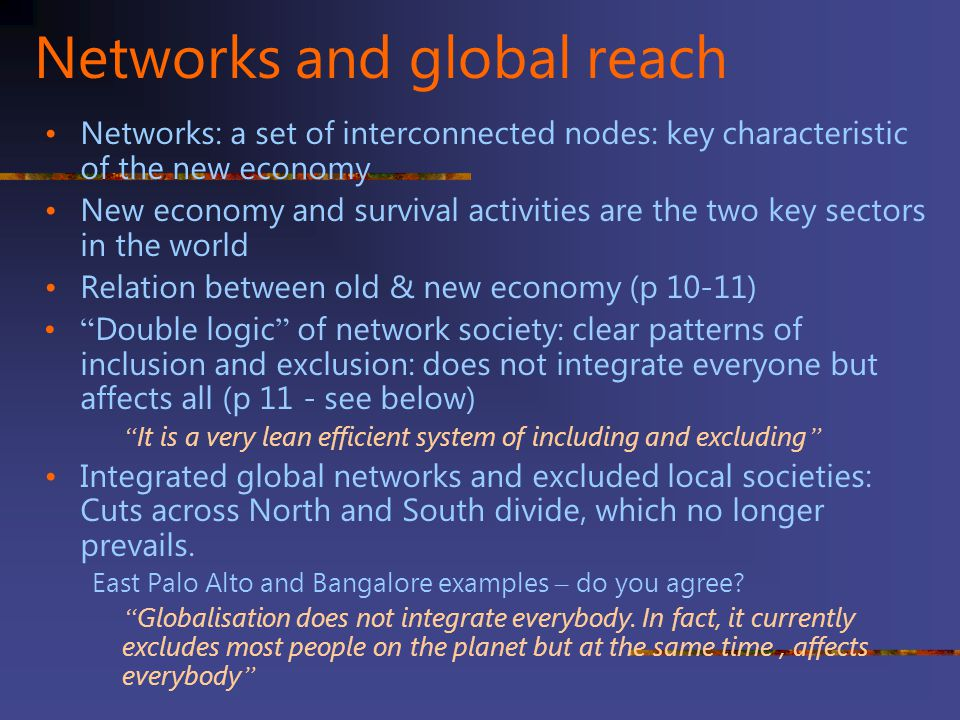 Networks and global reach