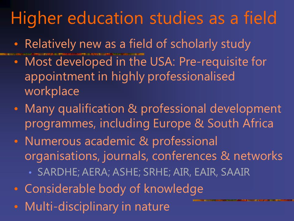 Higher education studies as a field