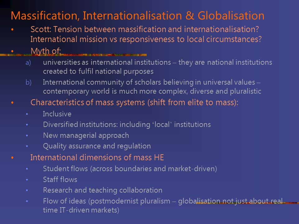 Massification, Internationalisation & Globalisation