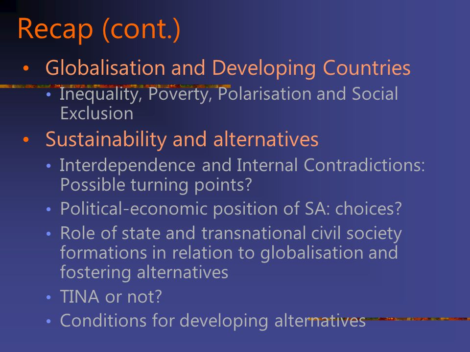 Recap (cont.) Globalisation and Developing Countries