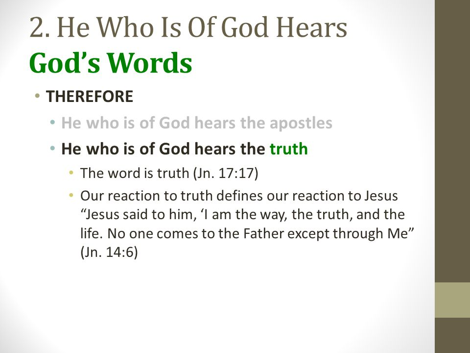 2. He Who Is Of God Hears God's Words