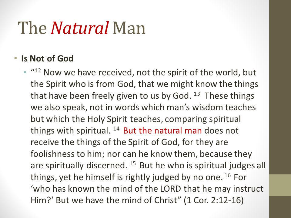 The Natural Man Is Not of God