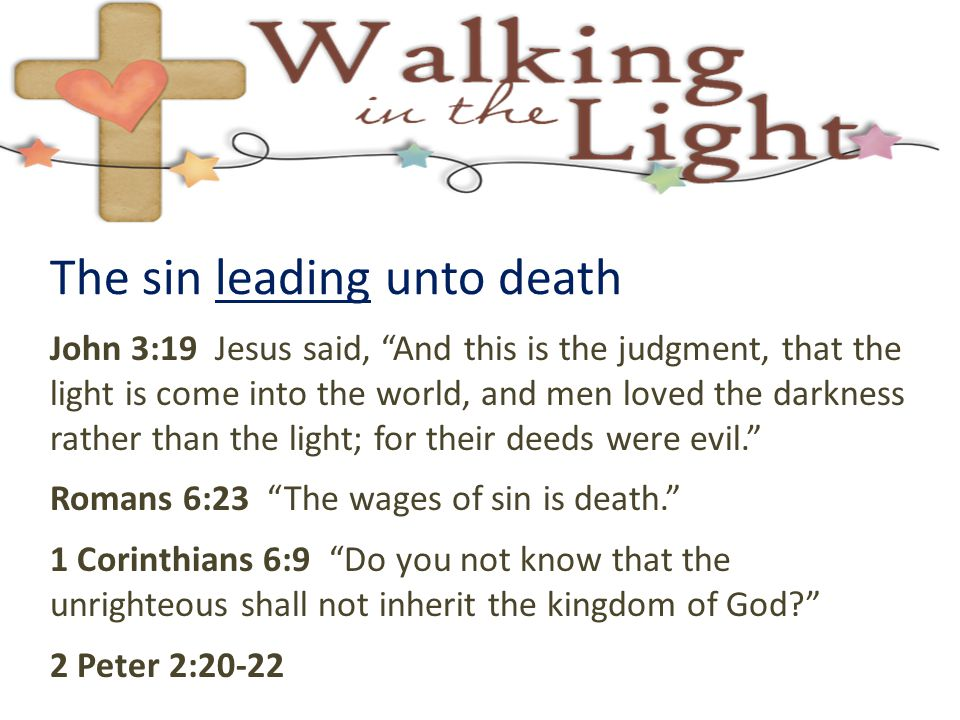 The sin leading unto death